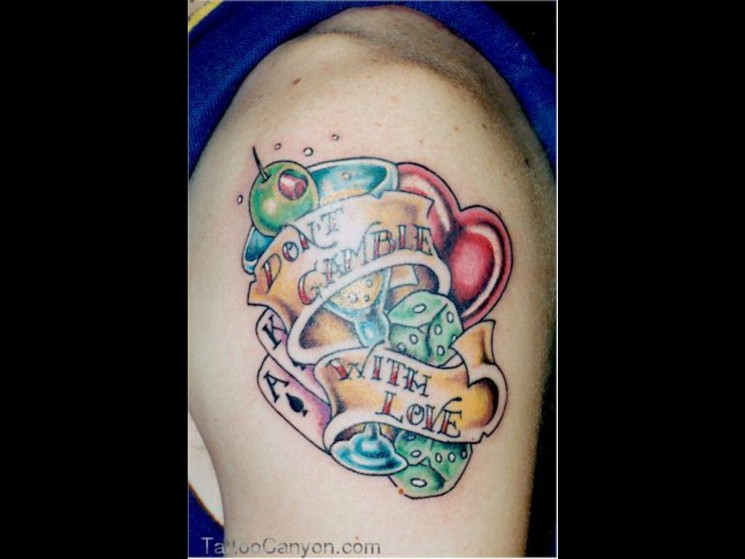 Dont Gamble With Love Tattoo On Shoulder