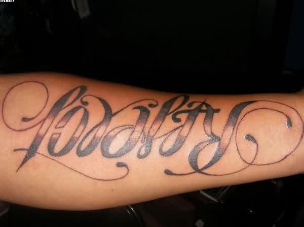 Fantastic Loyalty Ambigram Tattoo