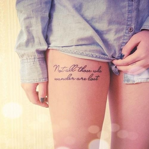 Girl With Thigh Quote Tattoo