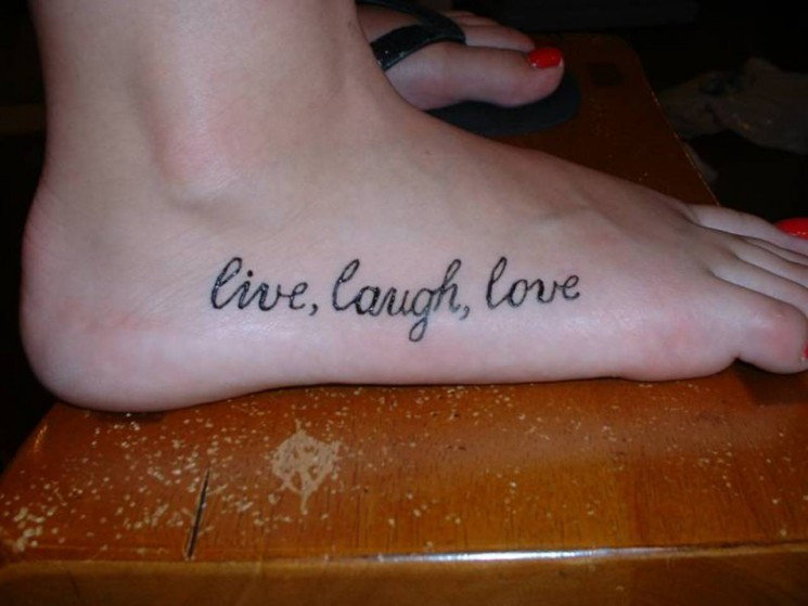 Live Laugh Love Tattoo Designs On Foot