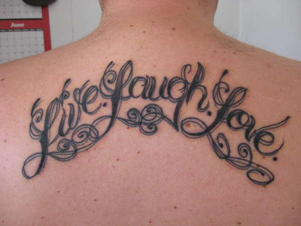 live laugh love tattoo image in 2017 real photo pictures images and sketches tattoo collections. Black Bedroom Furniture Sets. Home Design Ideas