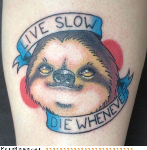 Live Slow Die Whenever – Animal Tattoo