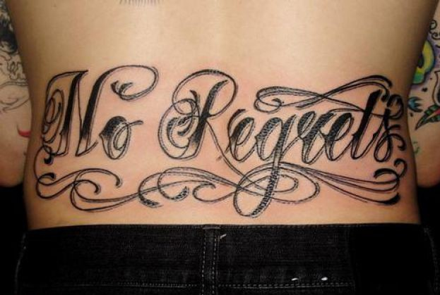 No Regrets Lettering Tattoo On Lower Back