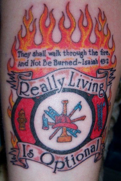 Really Living Is Optional Firefighter Tattoo Design
