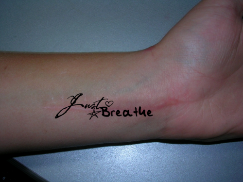 Still breathing wrist tattoo in 2017 real photo pictures for Still breathing tattoo